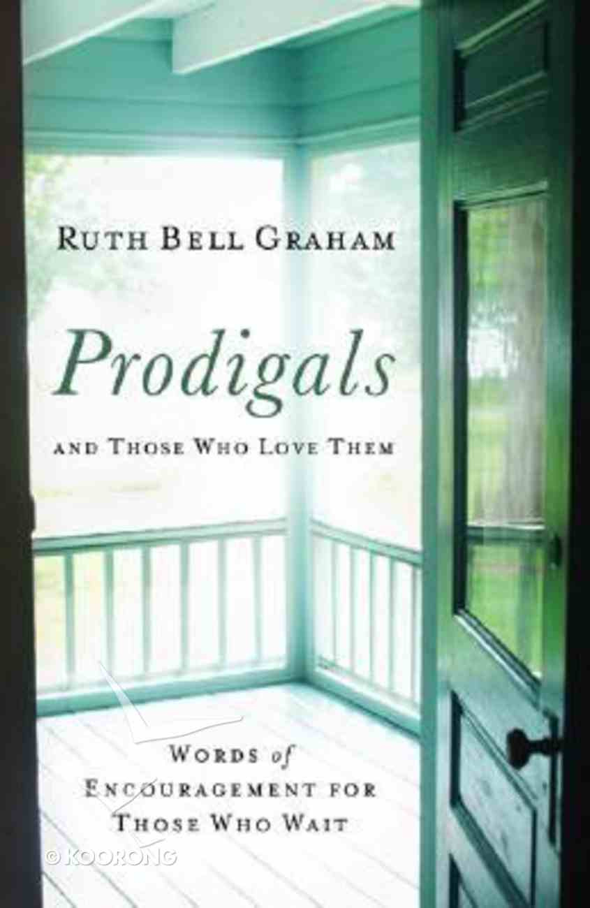 Prodigals and Those Who Love Them Paperback