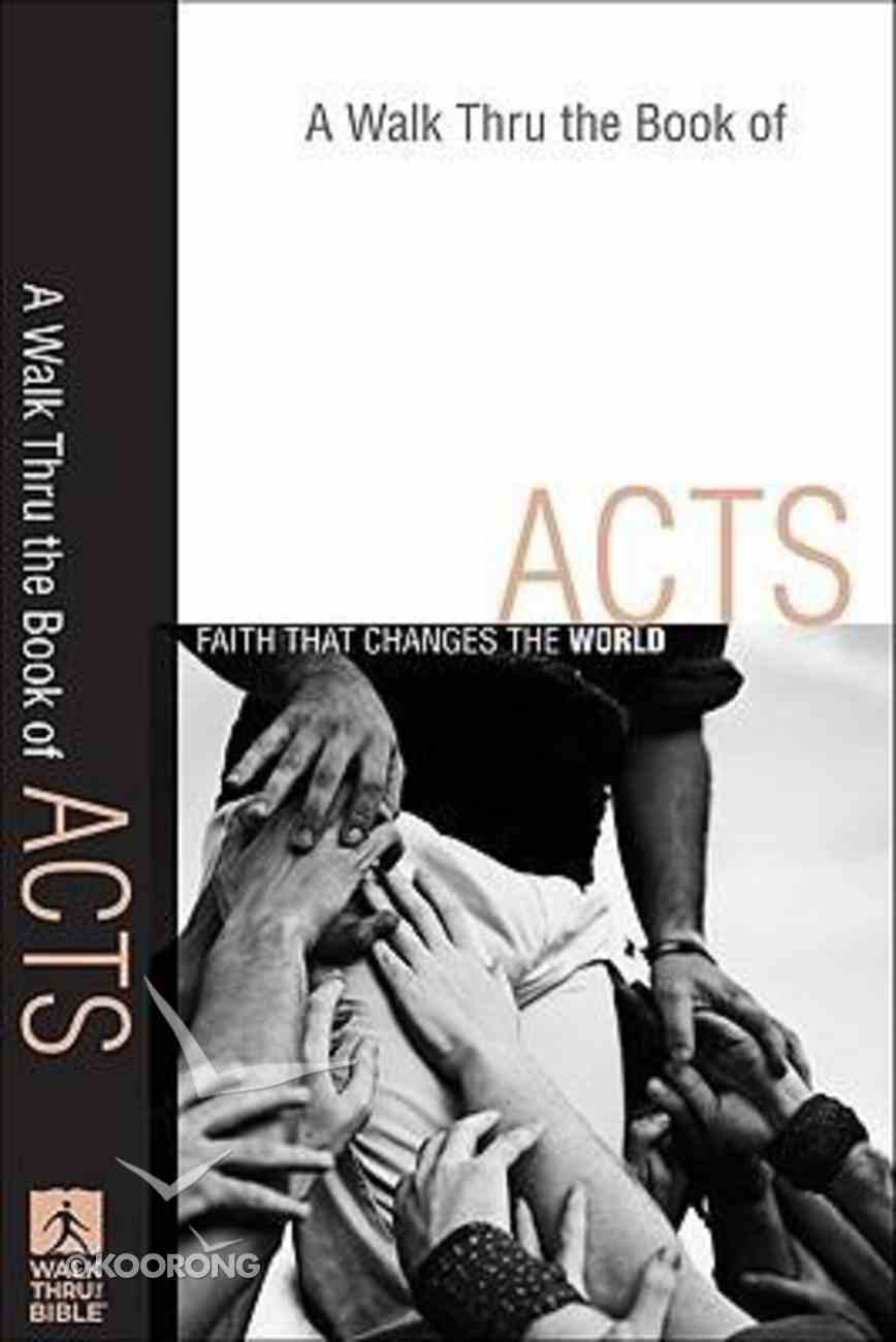 A Walk Thru the Book of Acts (New Inductive Bible Study Series) Paperback