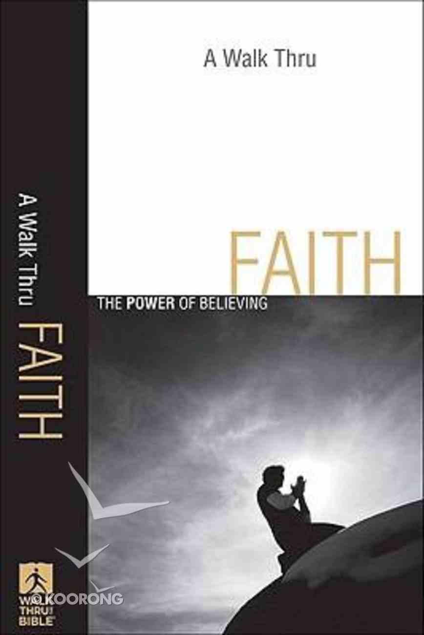 A Walk Thru Faith (New Inductive Bible Study Series) Paperback