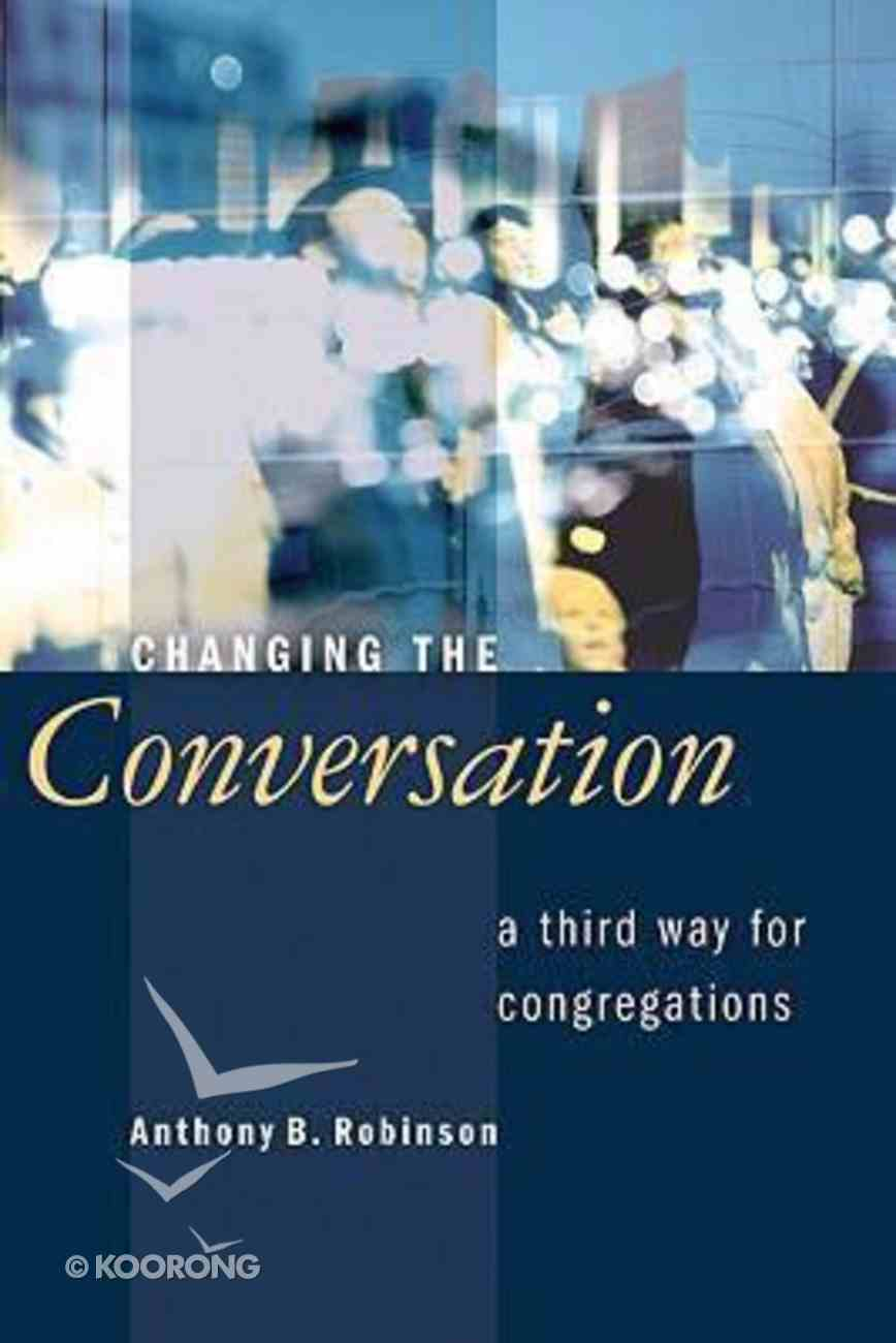 Changing the Conversation Paperback