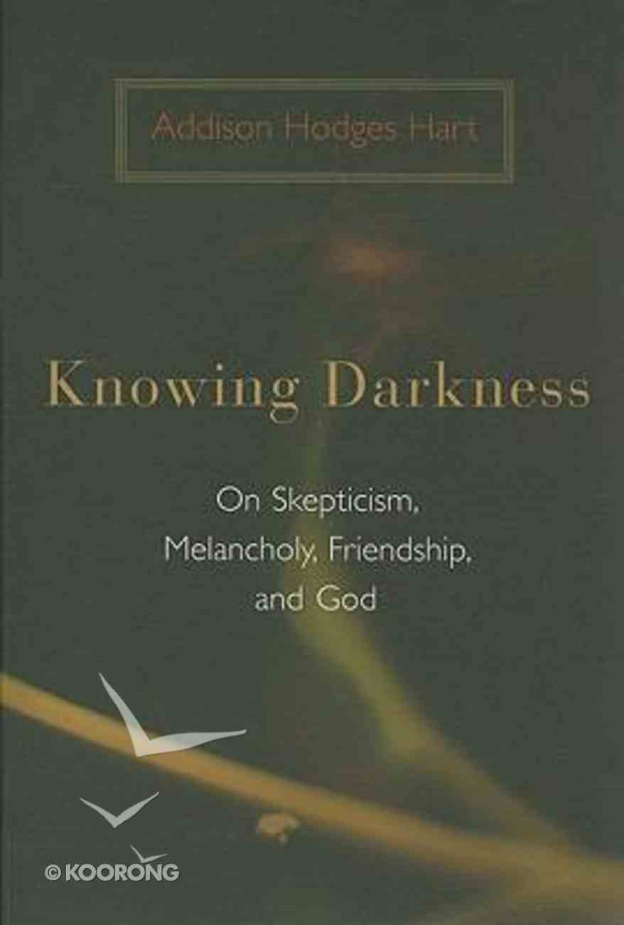 Knowing Darkness Paperback