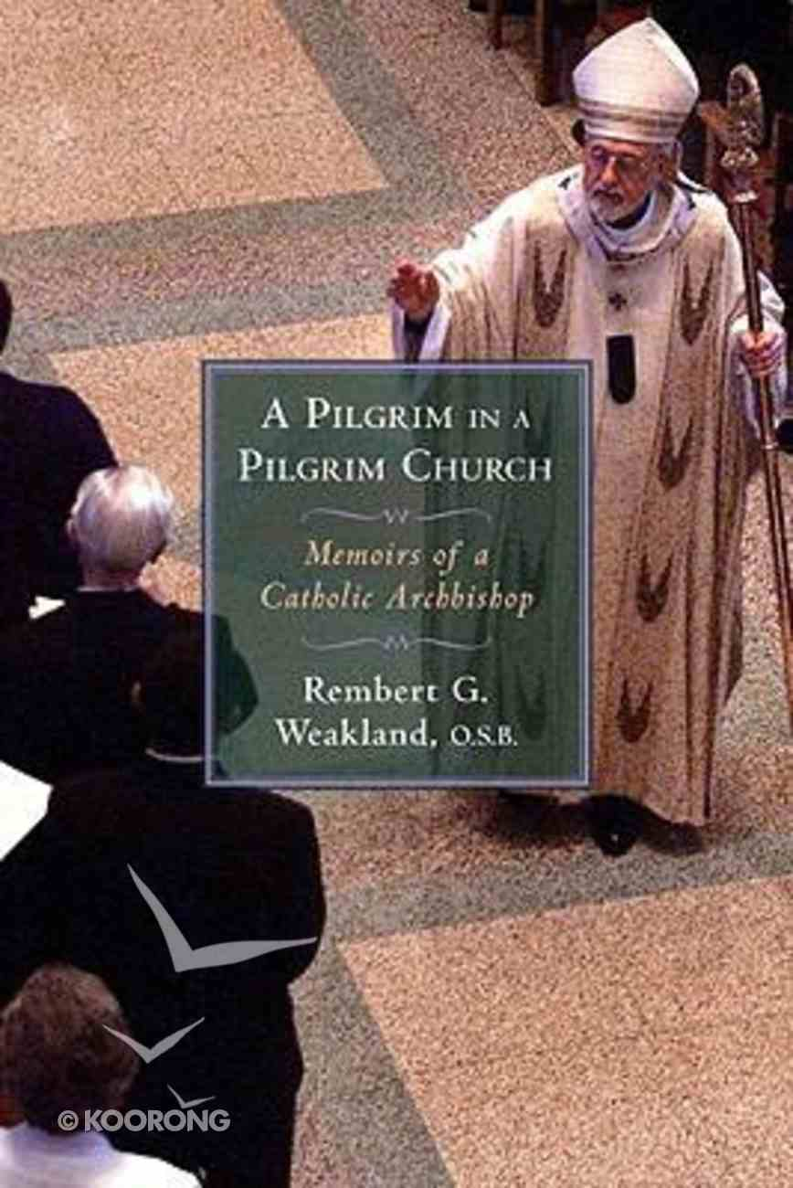 A Pilgrim in a Pilgrim Church Hardback