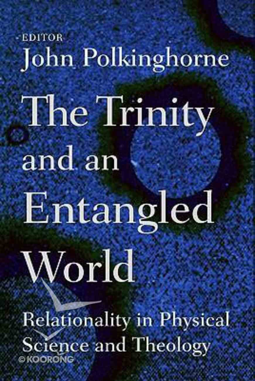 The Trinity and the Entangled World Paperback