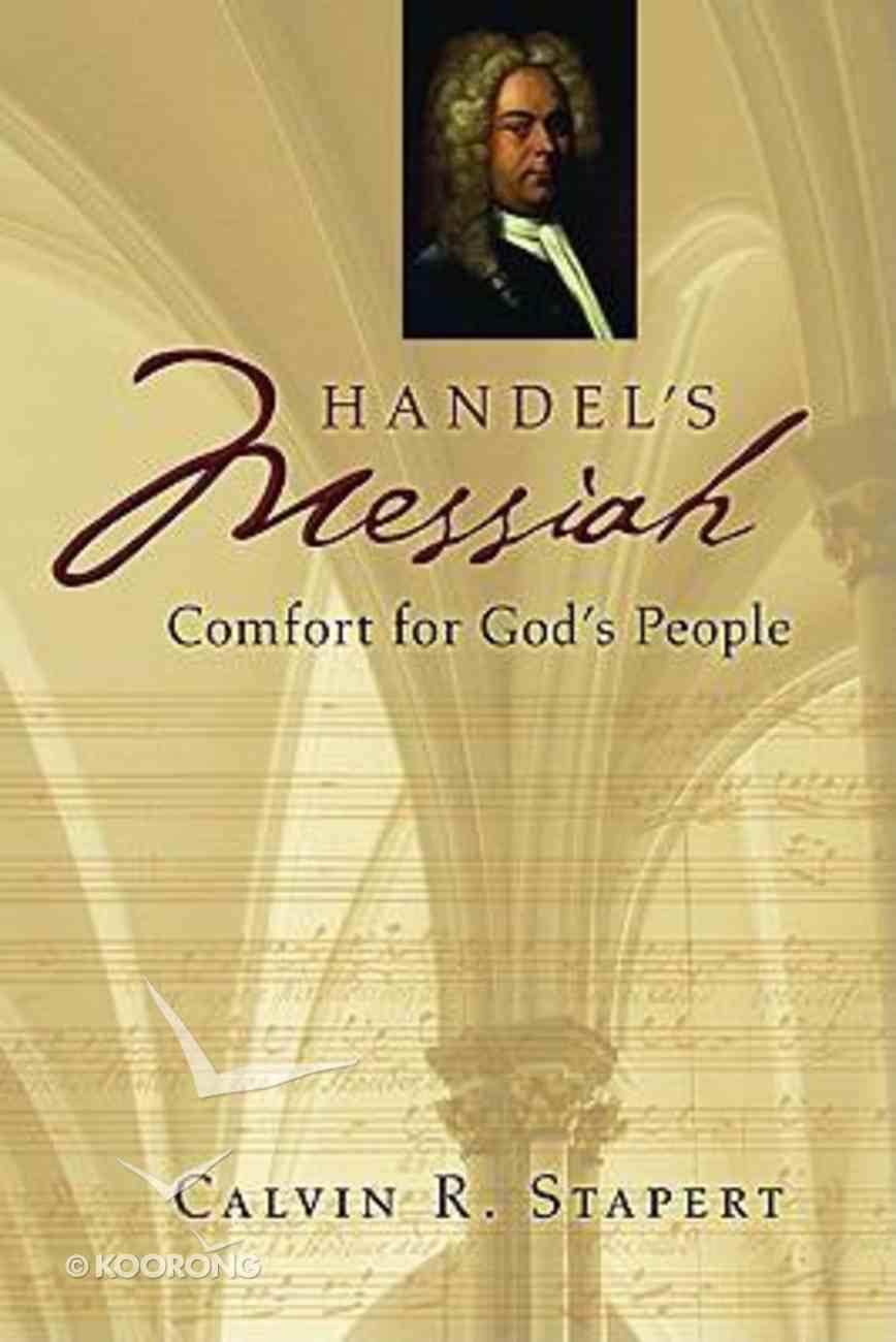 Handel's Messiah Comfort For God's People Paperback