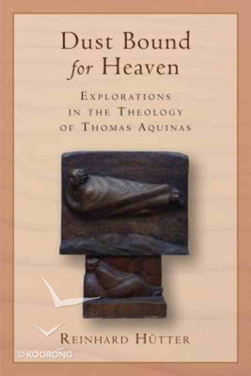 Dust Bound For Heaven Paperback