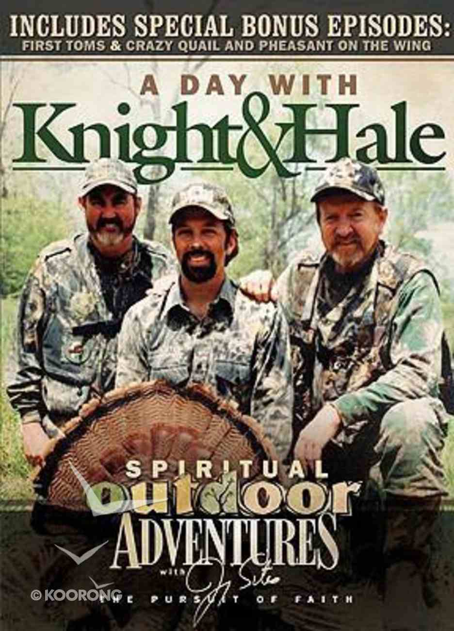 A Day With Knight and Hale (Spiritual Outdoor Adventure Series) DVD