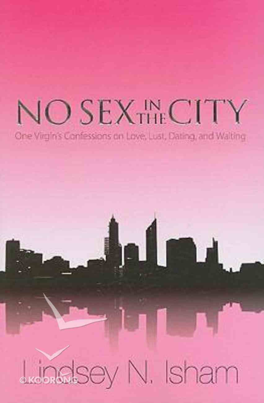 No Sex in the City Paperback