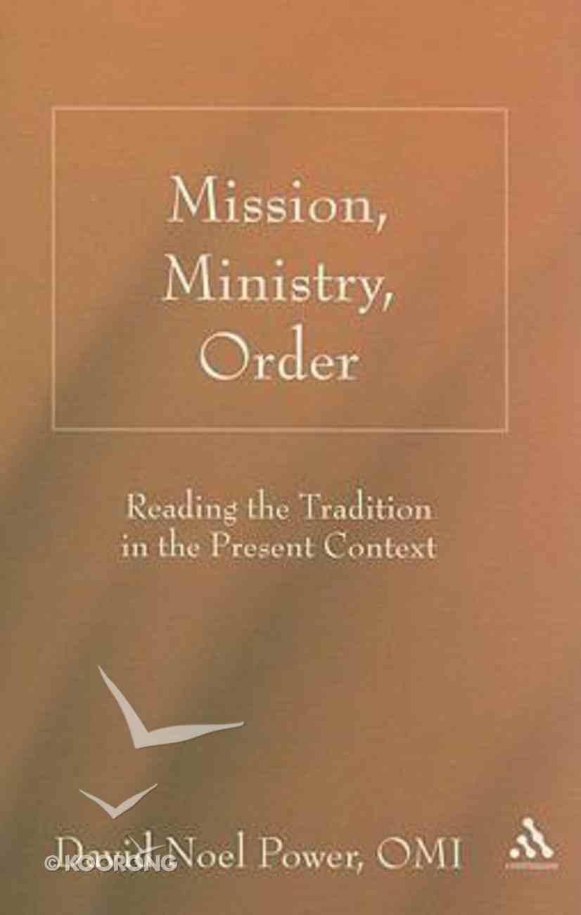 Mission, Ministry, Order Hardback