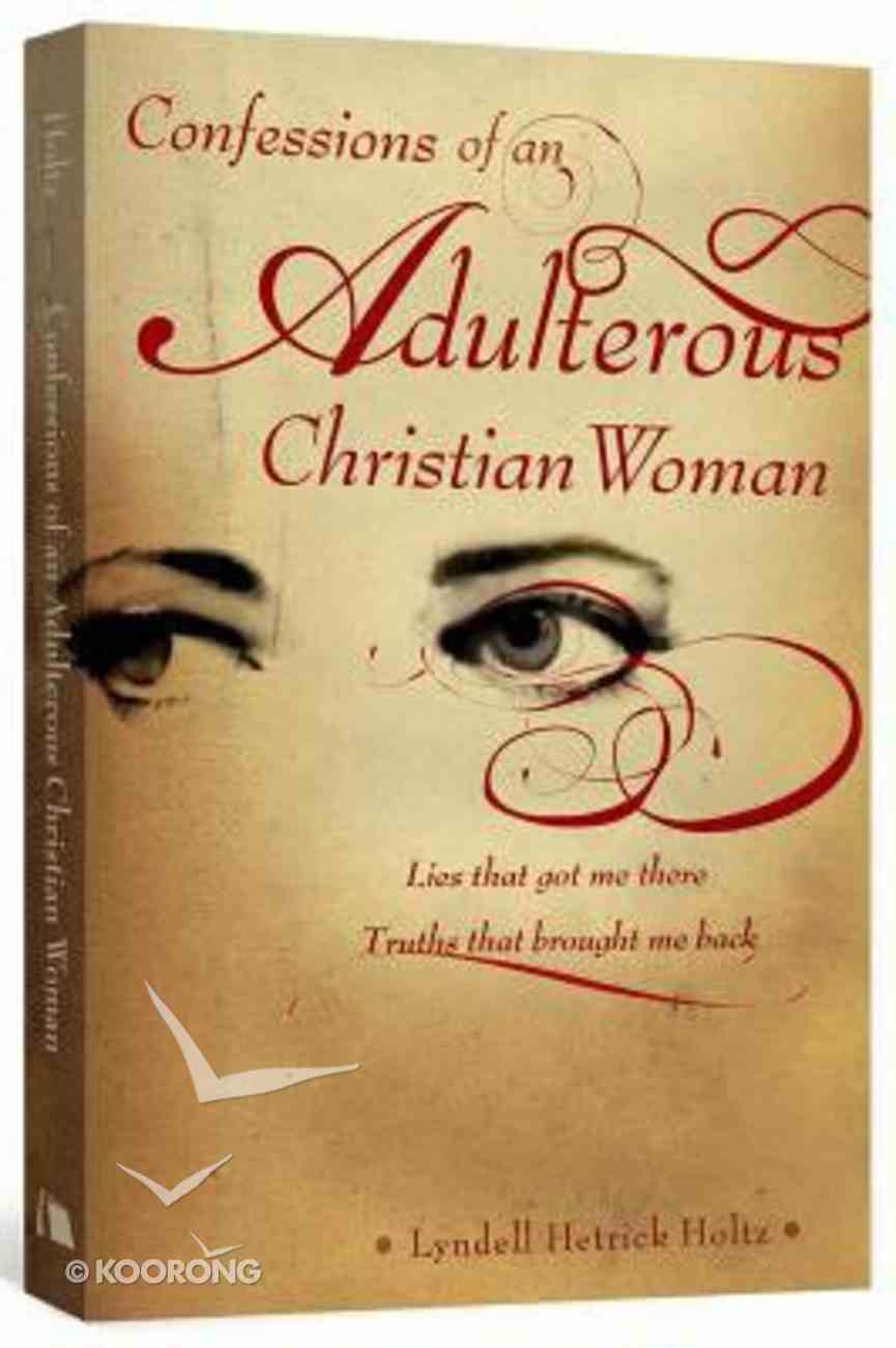 Confessions of An Adulterous Christian Woman Paperback