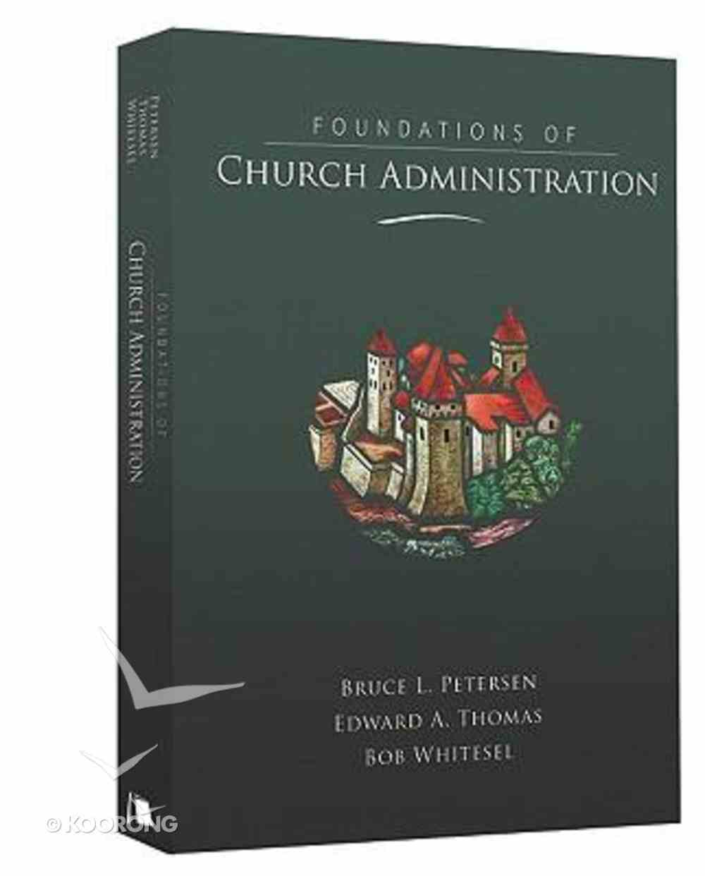 Foundations of Church Administration Hardback