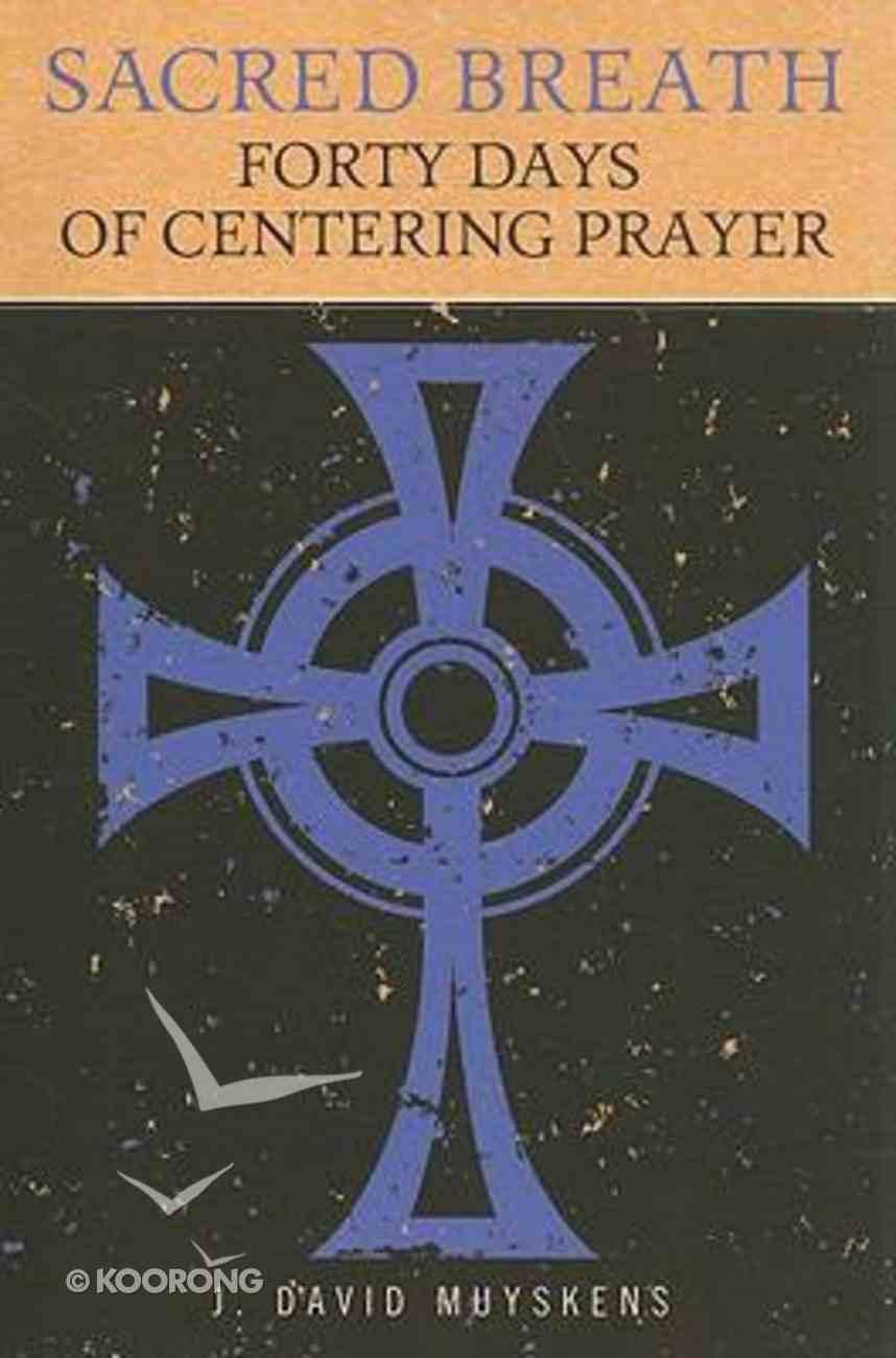 Sacred Breath Paperback