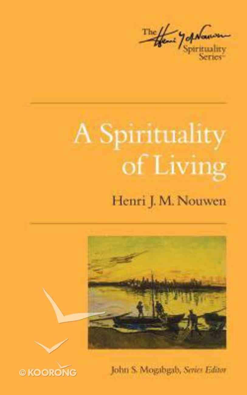 A Spirituality of Living Paperback
