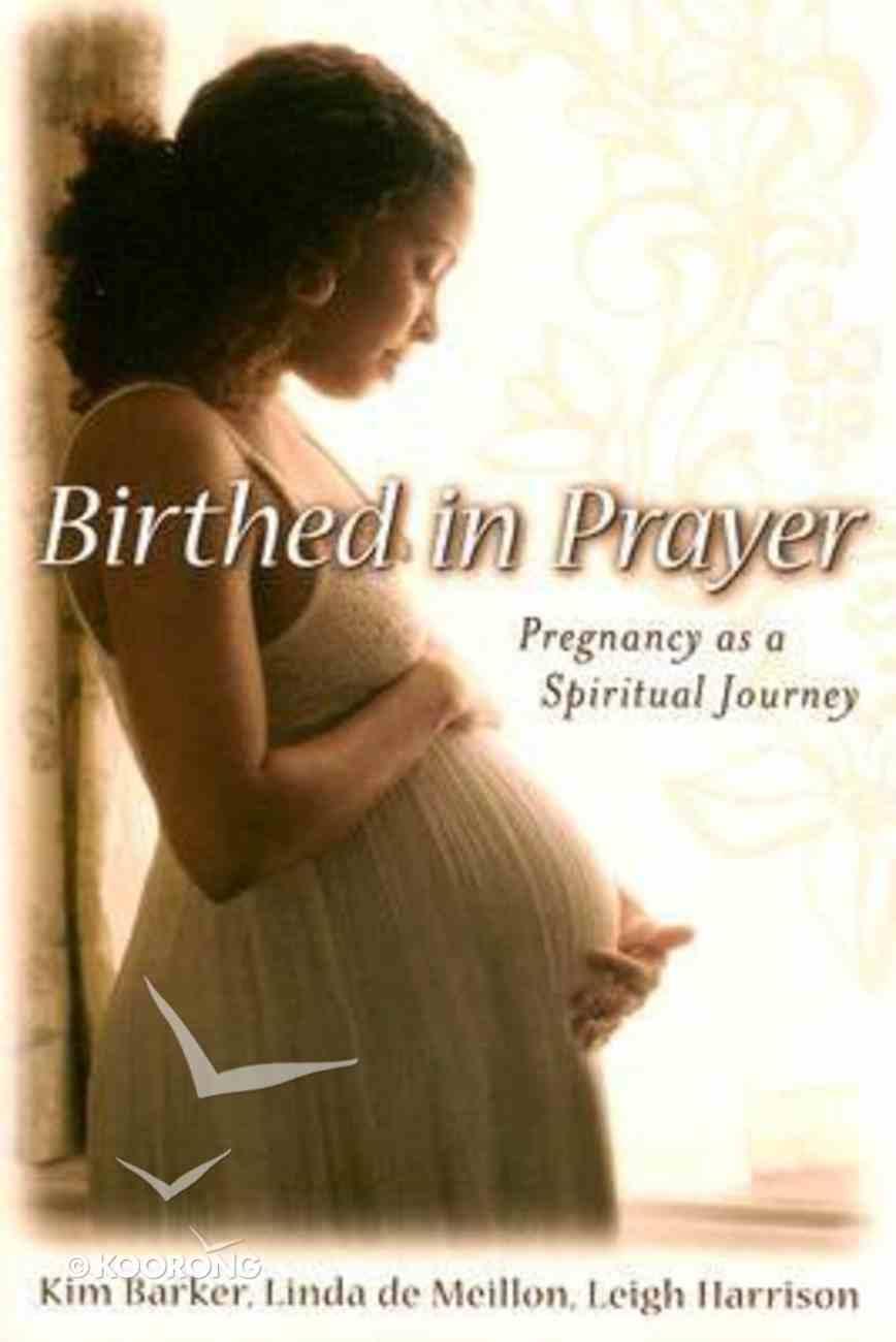 Birthed in Prayer Hardback