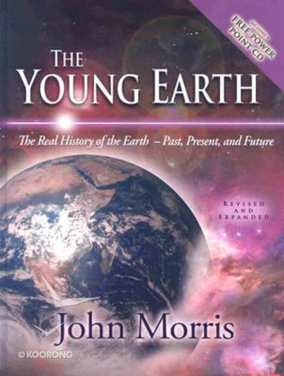 The Young Earth (Incl Power Point Cd) Hardback