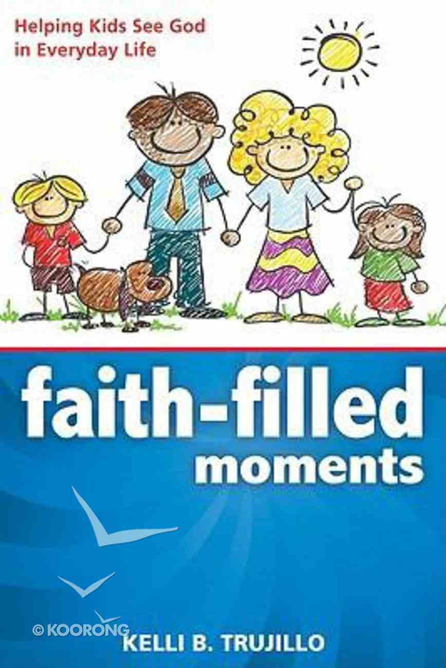 Faith-Filled Moments Paperback