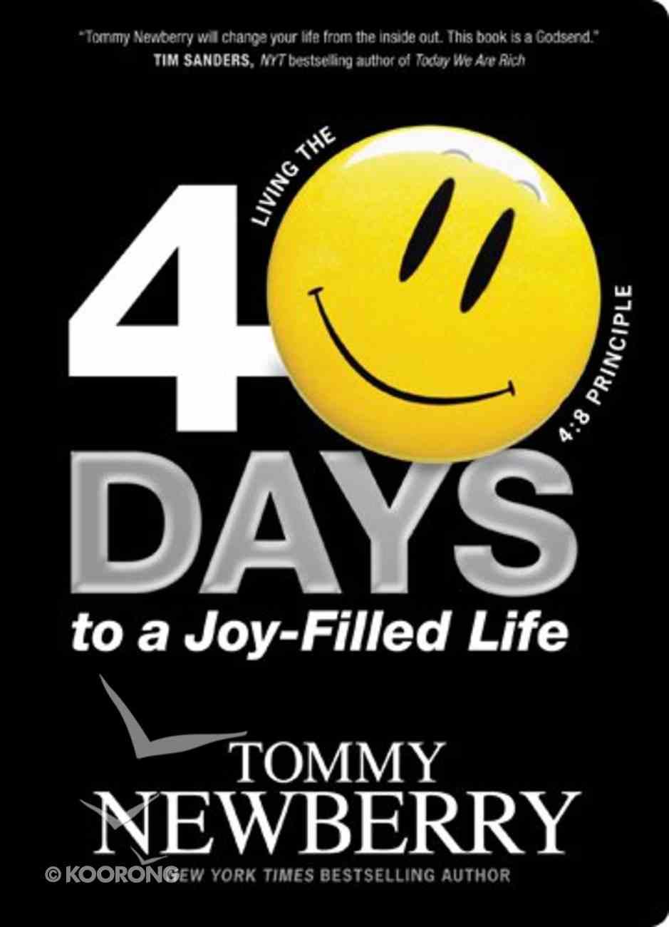 40 Days to a Joy-Filled Life Paperback