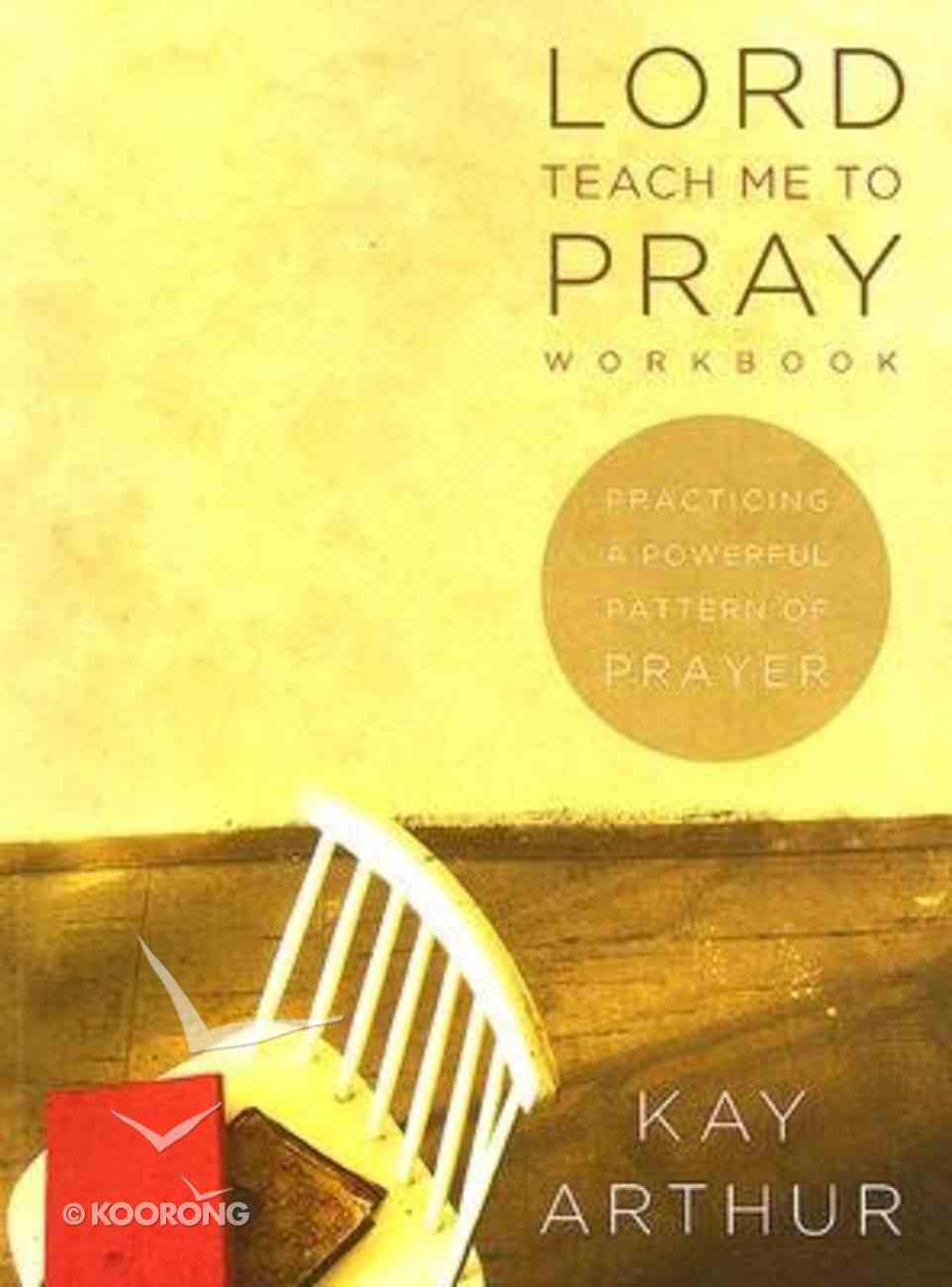 Lord, Teach Me to Pray (Member Book) Paperback