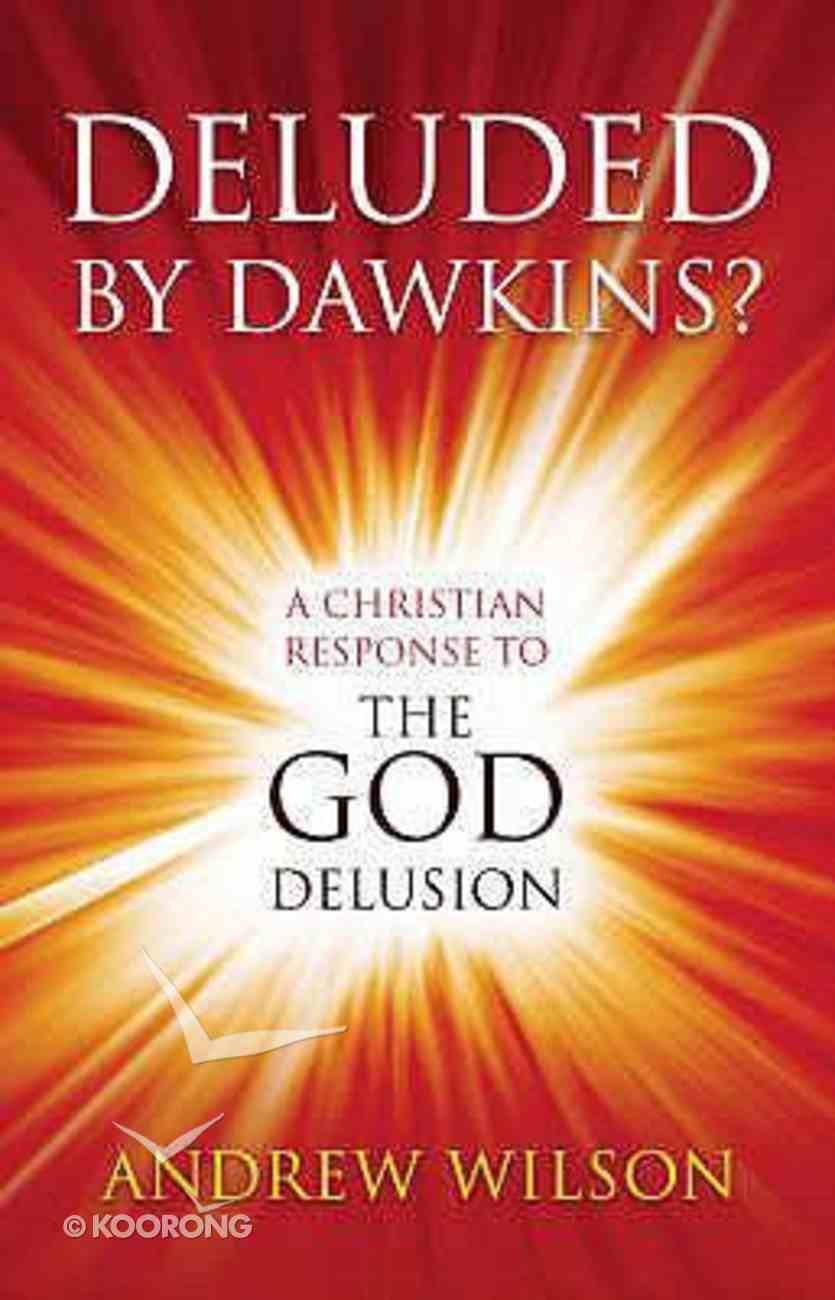 Deluded By Dawkins? Paperback