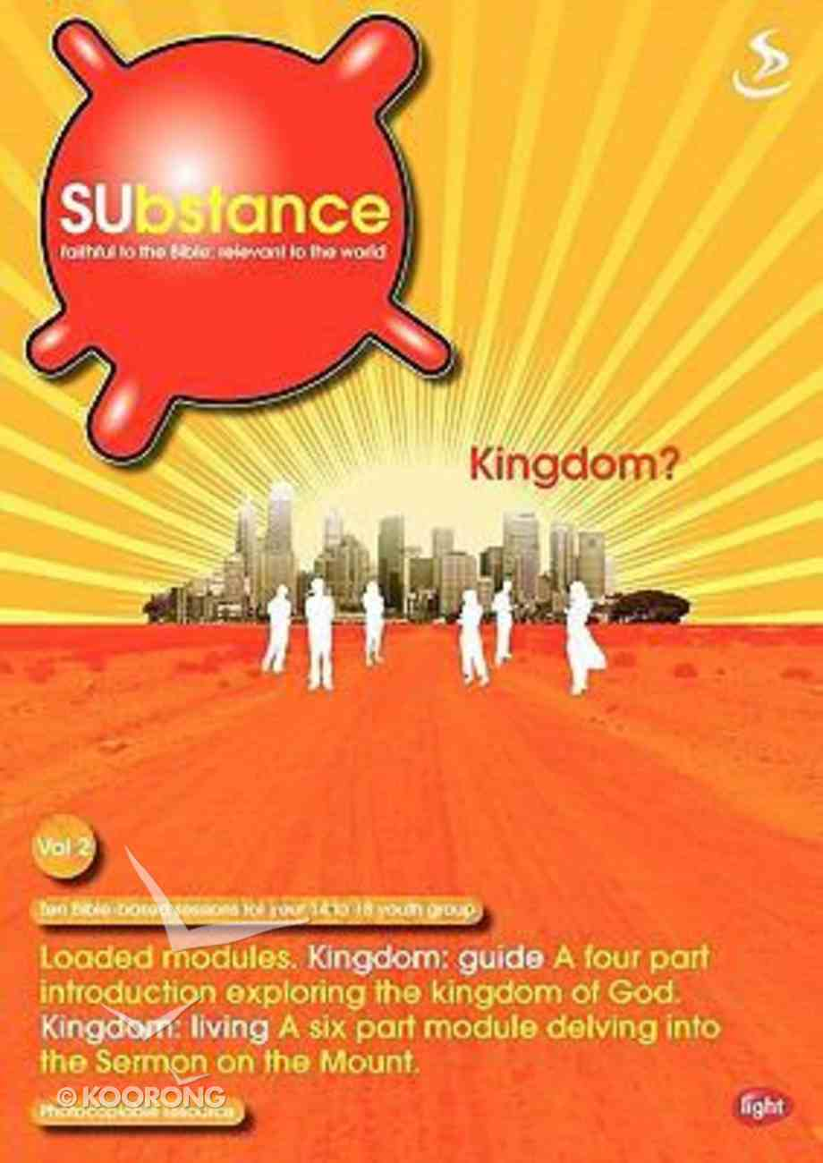 Kingdom (#02 in Substance Series) Paperback
