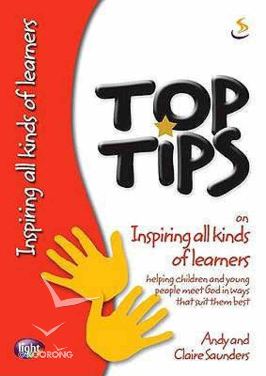 On Inspiring All Kinds of Learners (Top Tips Series) Paperback
