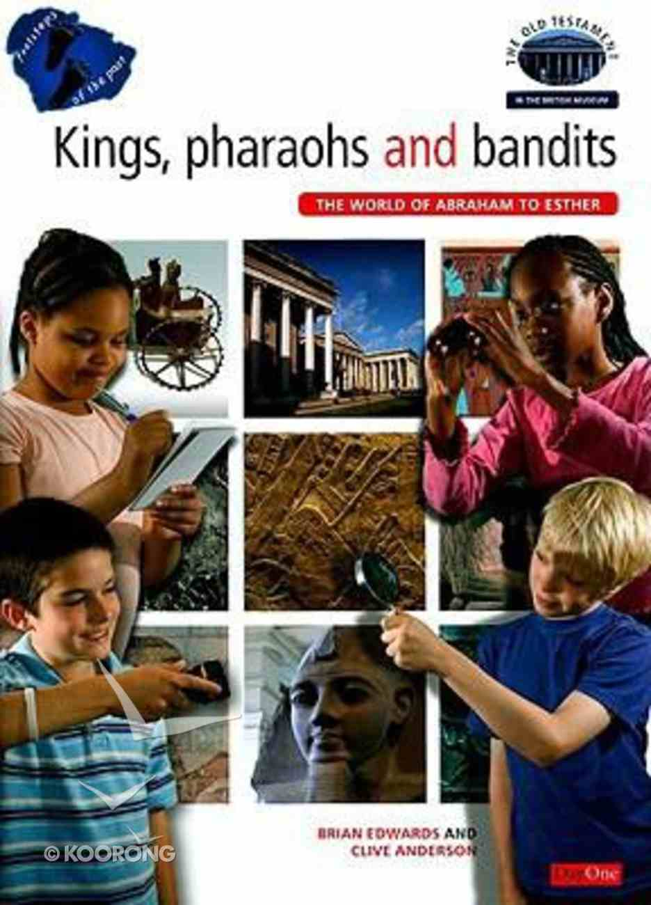 Kings, Pharaohs and Bandits (Footsteps Of The Past Series) Booklet
