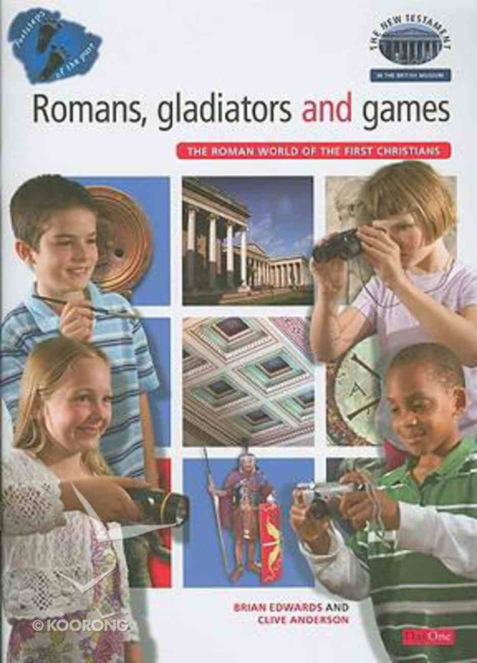 Romans, Gladiators and Games (Footsteps Of The Past Series) Booklet