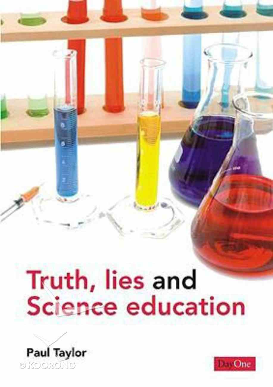 Truth, Lies and Science Education Paperback