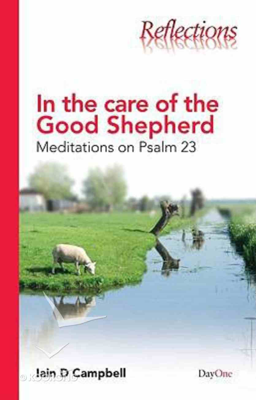 In the Care of the Good Shepherd (Reflections Series) Paperback