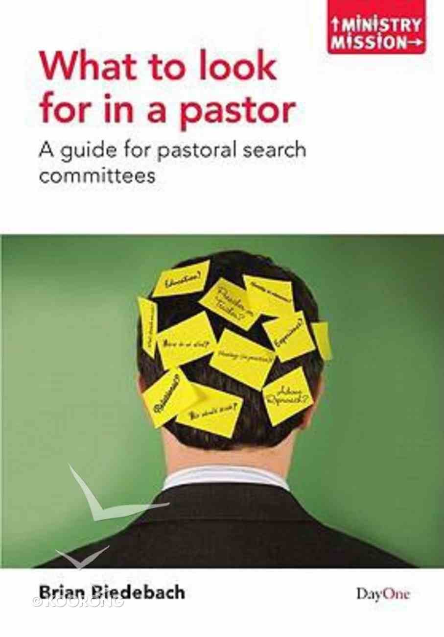 What to Look For in a Pastor (Ministry And Mission Series) Paperback