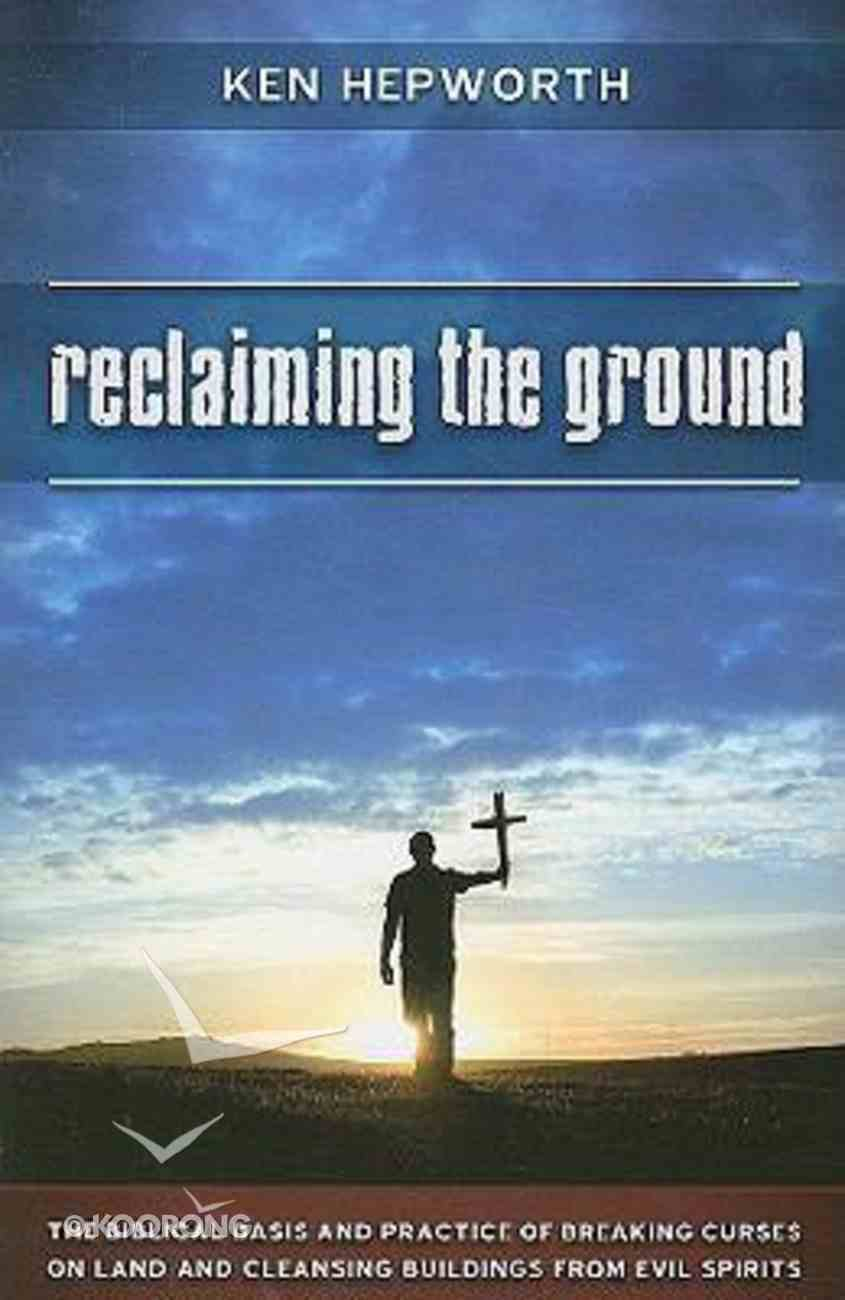 Reclaiming the Ground Paperback