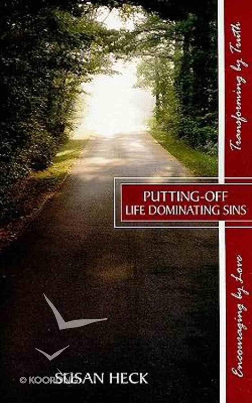 Putting Off Life Dominating Sins Paperback