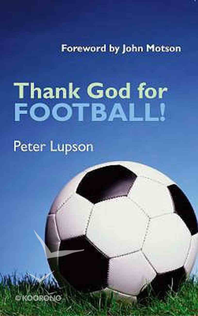 Thank God For Football! Paperback