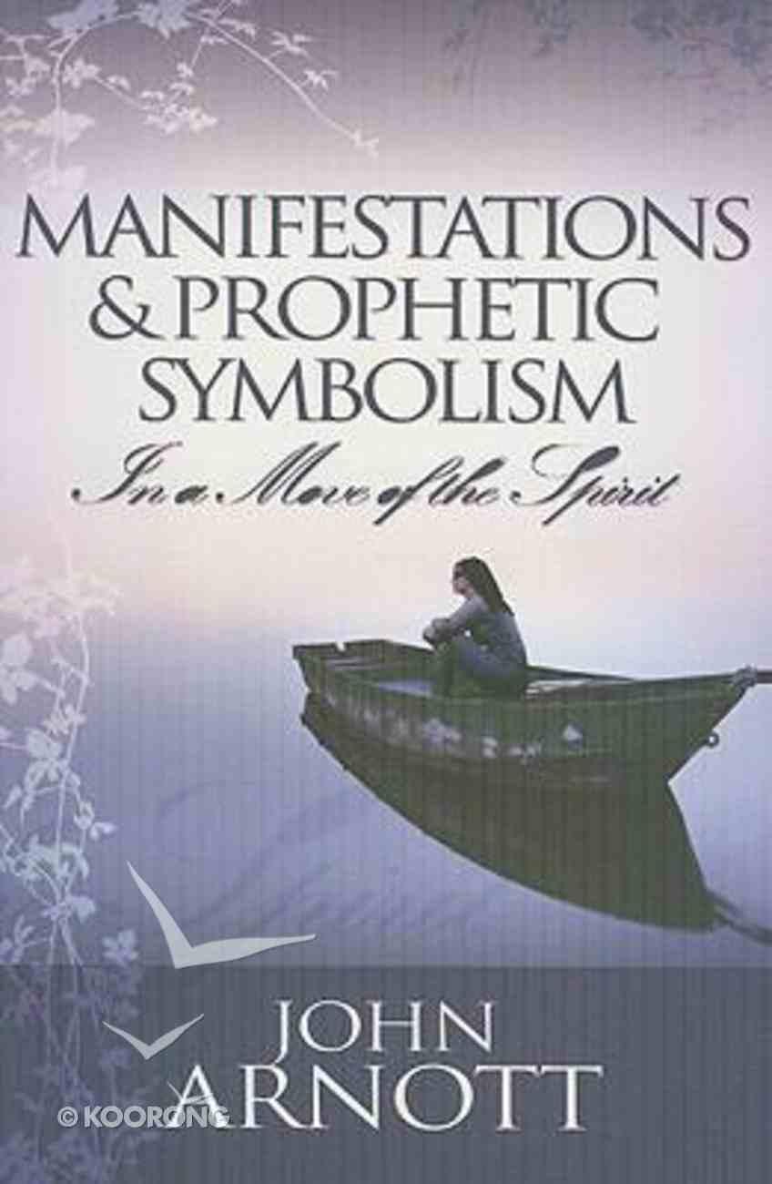 Manifestation & Prophetic Symbolism Paperback