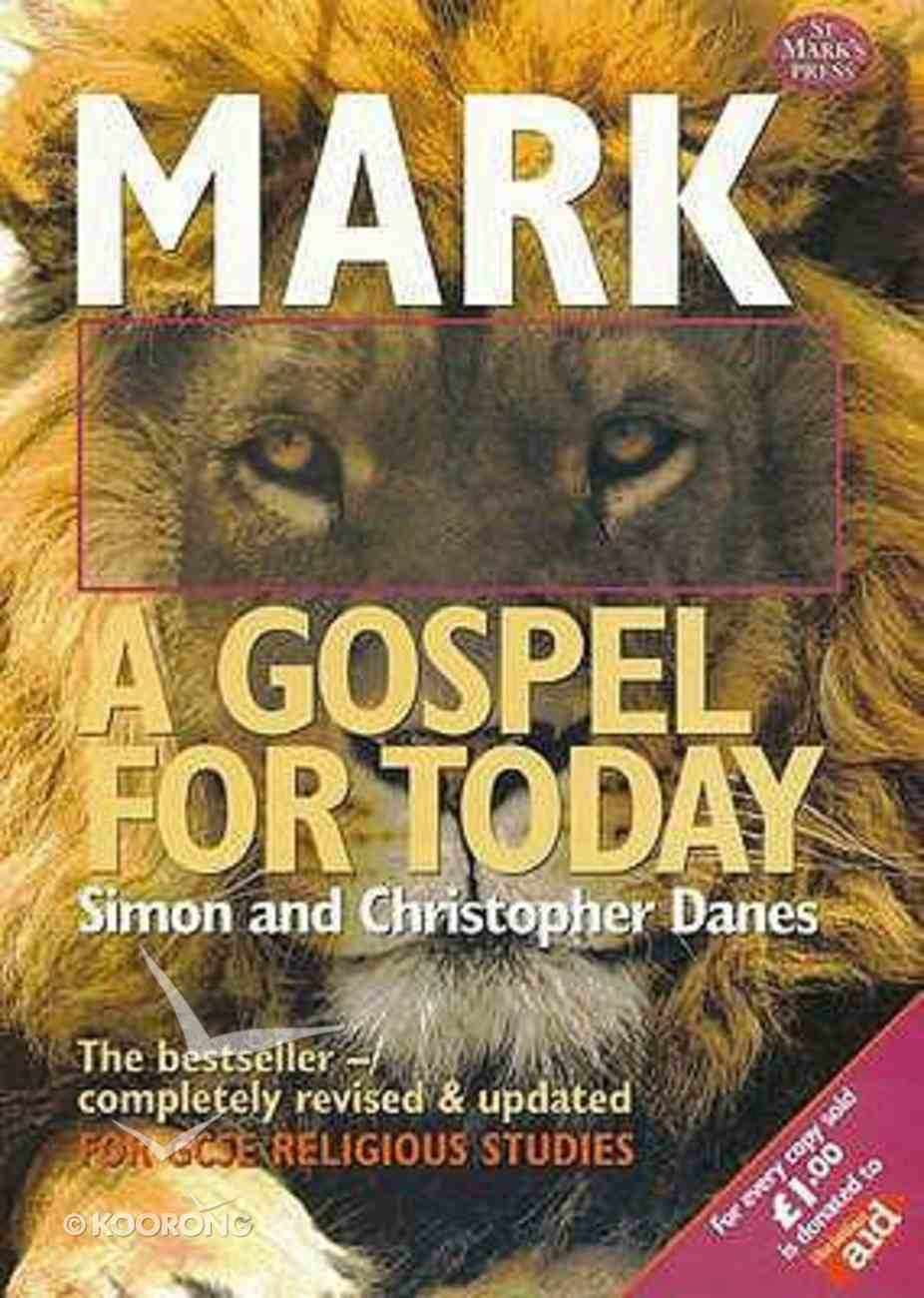 Mark: A Gospel For Today Paperback