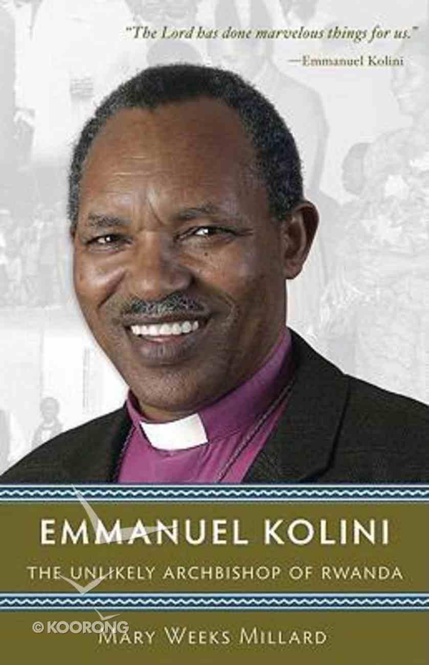 Emmanuel Kolini Paperback