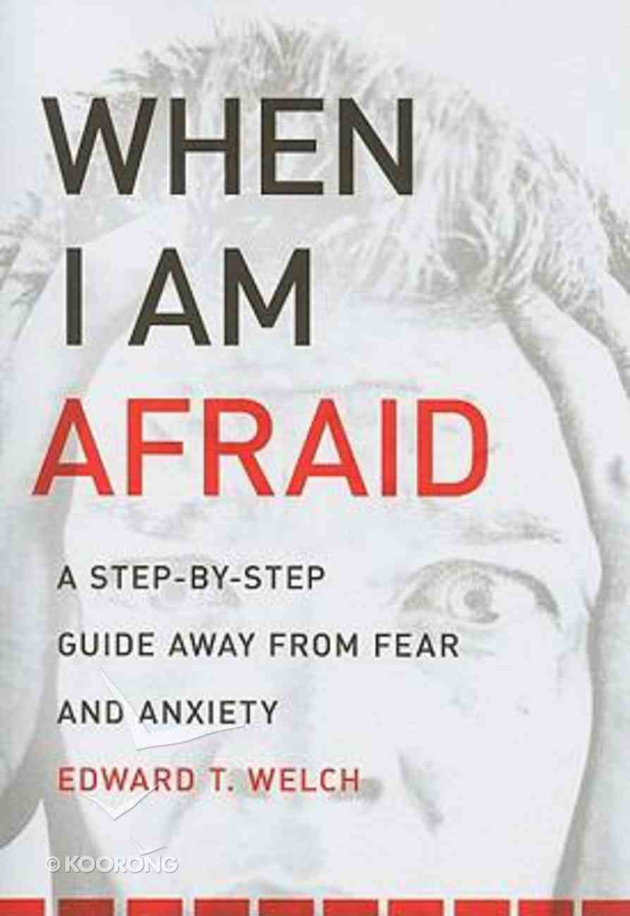 When I Am Afraid Paperback