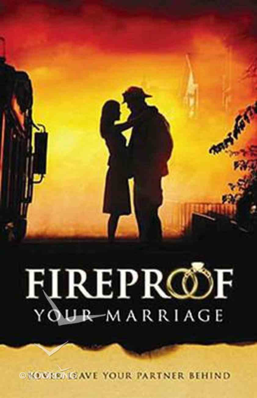 Fireproof Your Marriage: Outreach Booklet (Pk 50) Booklet