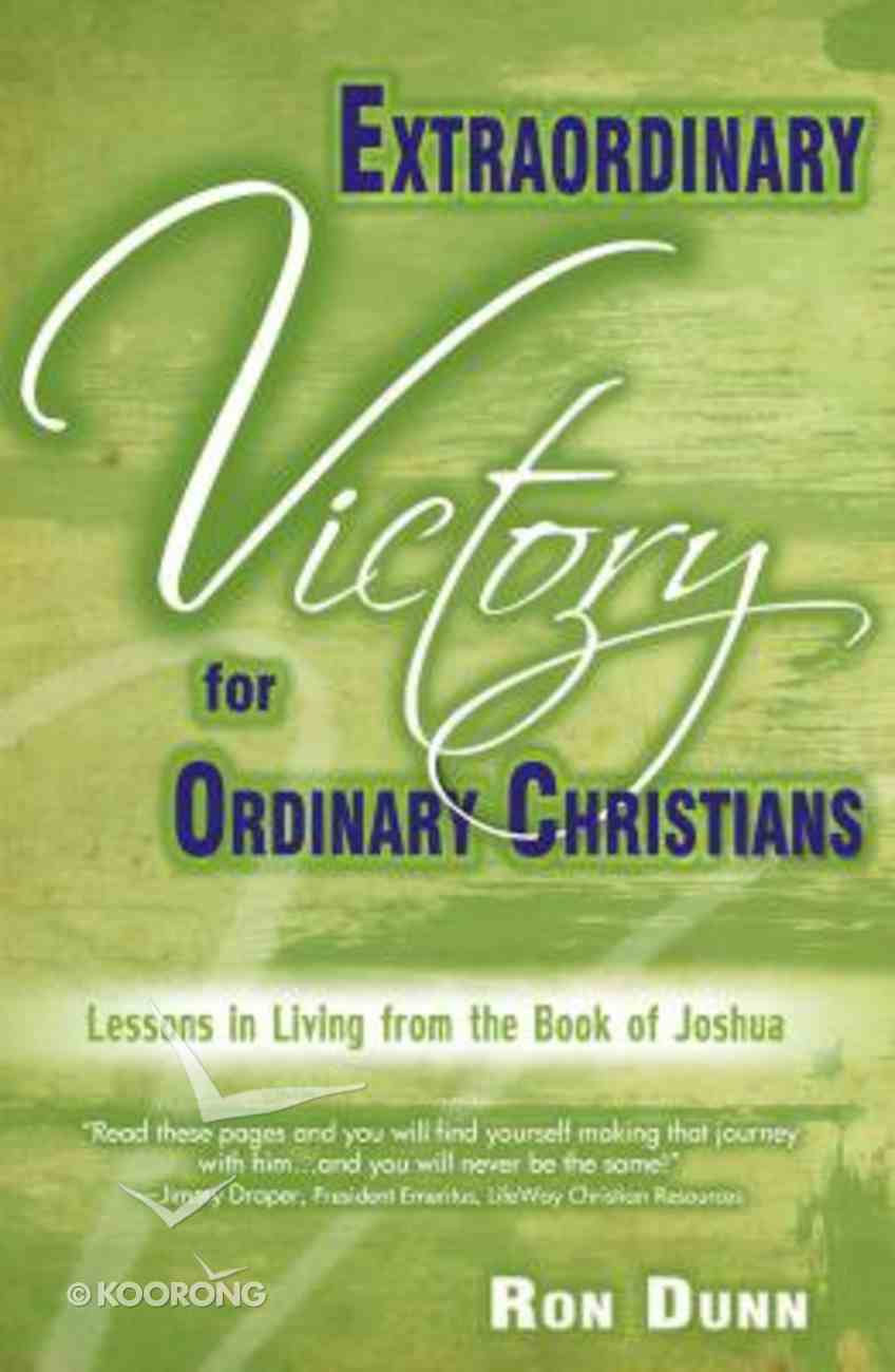 Extraordinary Victory For Ordinary Christians Paperback