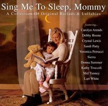 Album Image for Sing Me to Sleep,Mommy - DISC 1