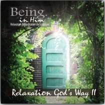 Album Image for Relaxation God's Way (Being In Him Series) - DISC 1