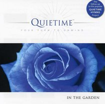 Album Image for In the Garden (Quietime: Your Turn To Unwind Series) - DISC 1