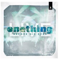 Album Image for Onething Live: Before His Eyes - DISC 1