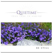Album Image for Be Still (Quietime: Your Turn To Unwind Series) - DISC 1