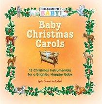 Album Image for Baby Christmas Carols (Cedarmont Baby Series) - DISC 1