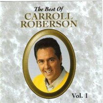 Album Image for The Best of Carroll Roberson (Volume 1) - DISC 1