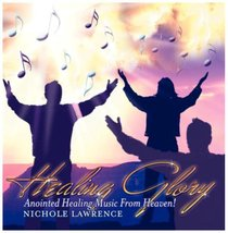 Album Image for Healing Glory: Anointed Healing From Heaven! - DISC 1