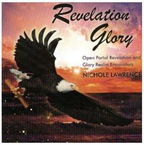 Album Image for Revelation Glory: Open Portal Revelation An Glory Realm Encounters - DISC 1