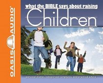 Album Image for What the Bible Says About Raising Children (1 Cd) - DISC 1