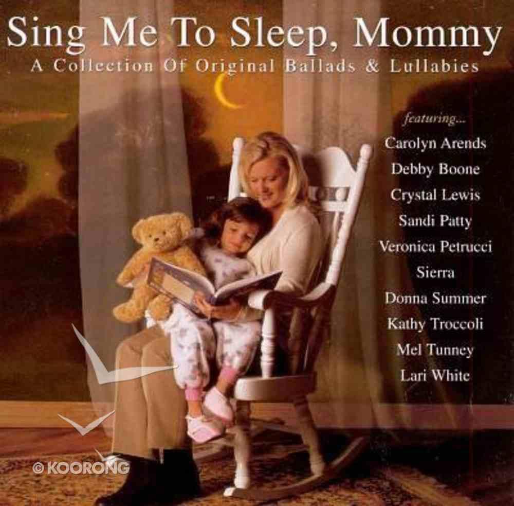 Sing Me to Sleep,Mommy CD