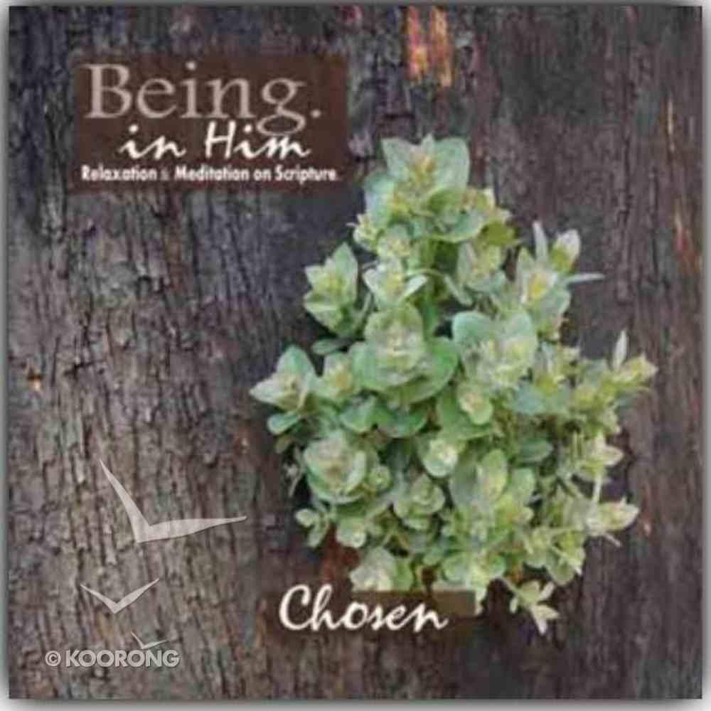 Chosen (Being In Him Series) CD